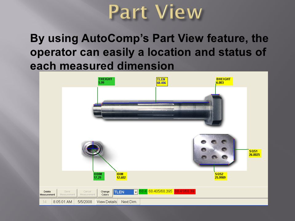 By using AutoComp's Part View feature, the operator can easily a location and status of each measured dimension