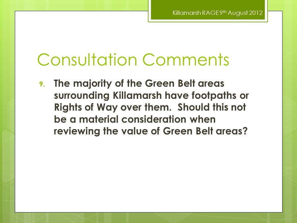 Killamarsh RAGE 9 th August 2012 Consultation Comments 9.