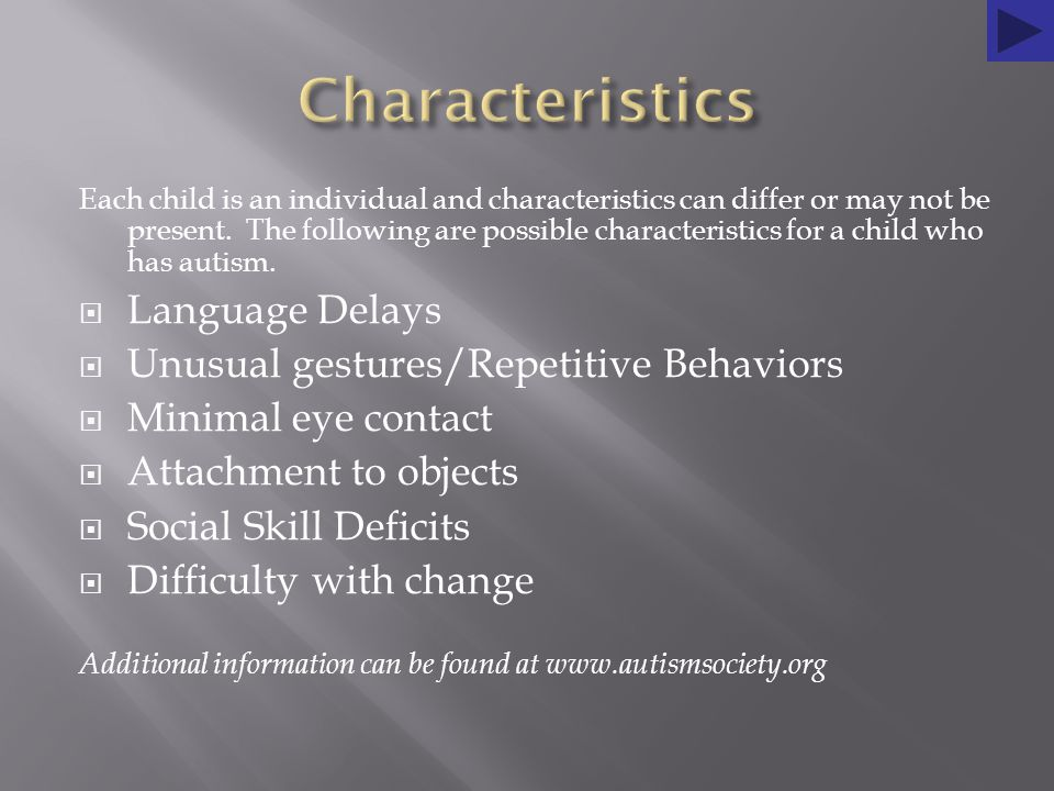 Each child is an individual and characteristics can differ or may not be present.