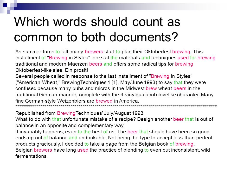 Which words should count as common to both documents.