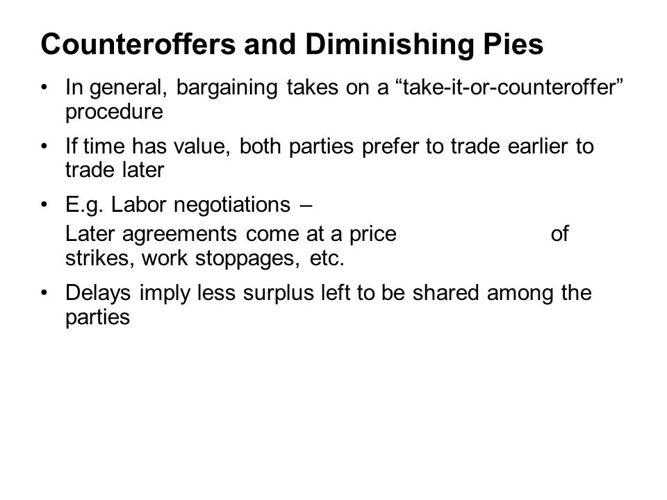 Bargaining (Chapter 7) Feasible alternatives – each person does better than disagreement point (d1, d2) S is set of alternatives s is agreement point U ={(u1(s), u2(s)), s  S) is set of utility allocations Goals of a solution rule: 1.Pareto Optimal 2.independence of irrelevant alternatives 3.independence of linear transformations (if utilities are transformed by v i = a i +b i u i, solution is the same) Similarly disagreement points are transformed by same function Notice the multipliers and adders can be different for each person.