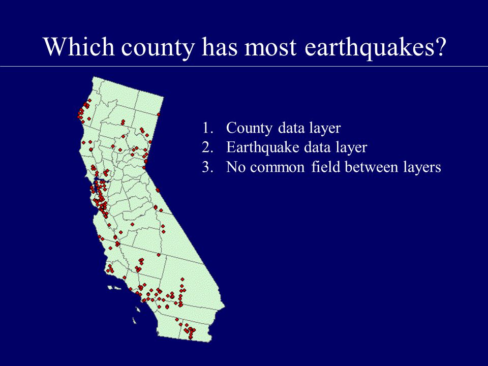 Which county has most earthquakes.