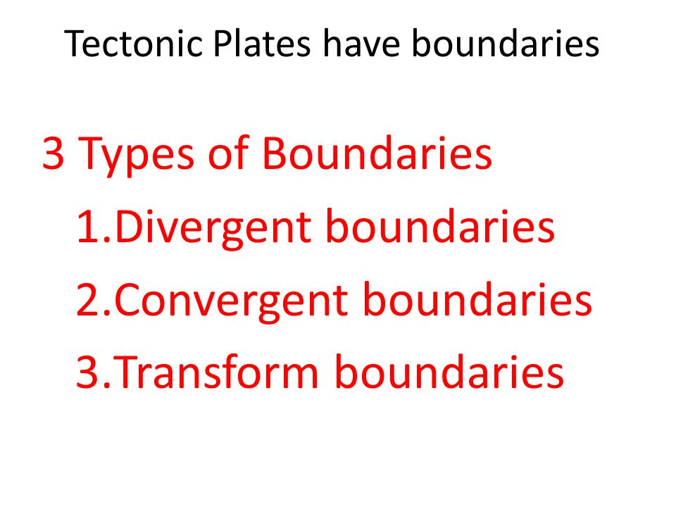 DIVERGENT BOUNDARIES  Occurs where plates move apart  Most of these boundaries are found in the oceans