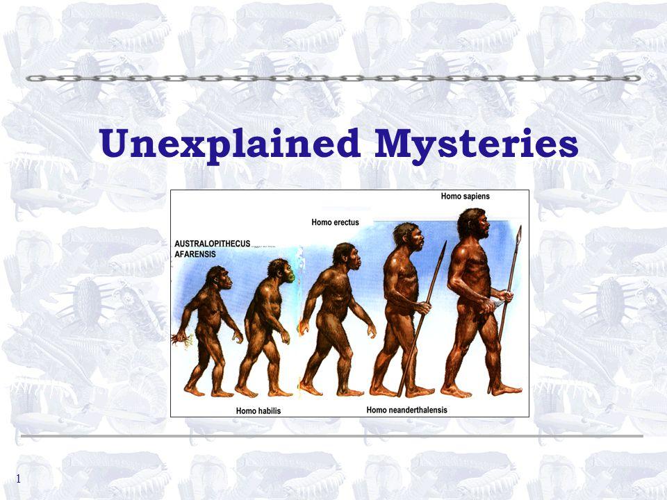 1 Unexplained Mysteries