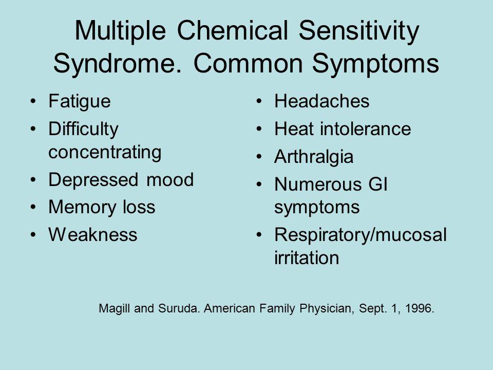 Multiple Chemical Sensitivity Syndrome.