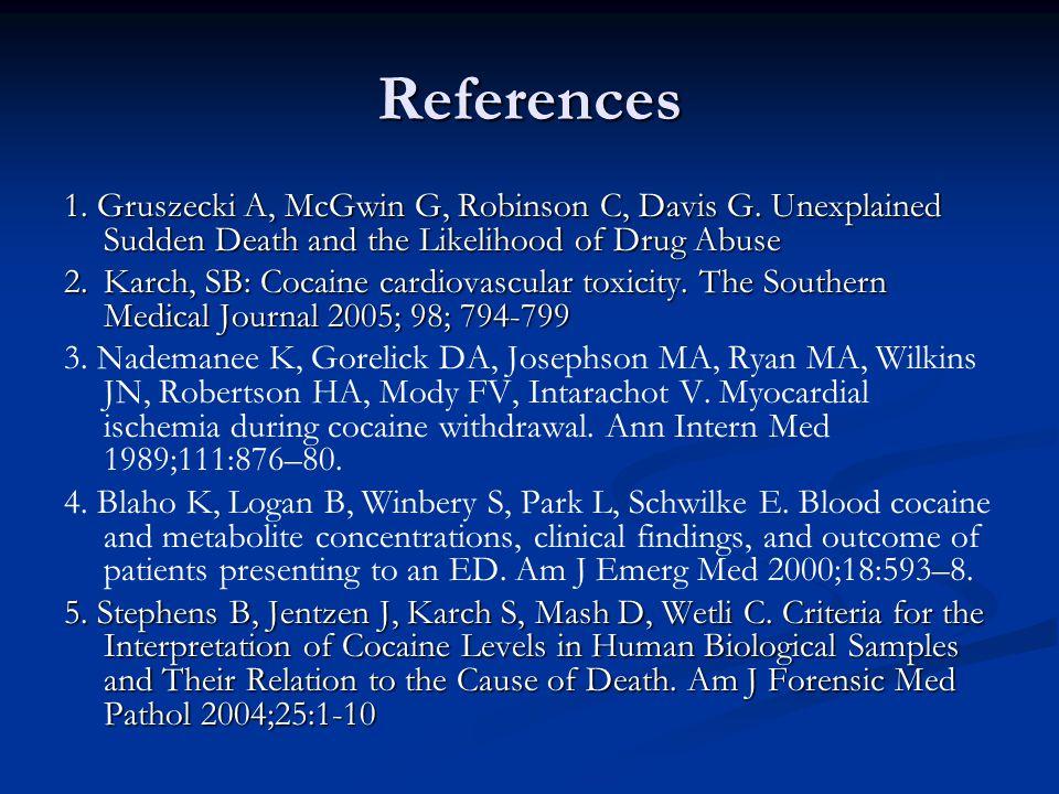 References 1. Gruszecki A, McGwin G, Robinson C, Davis G.