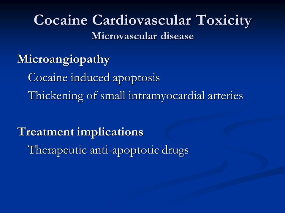 Cocaine Cardiovascular Toxicity Microvascular disease Microangiopathy Cocaine induced apoptosis Thickening of small intramyocardial arteries Treatment implications Therapeutic anti-apoptotic drugs