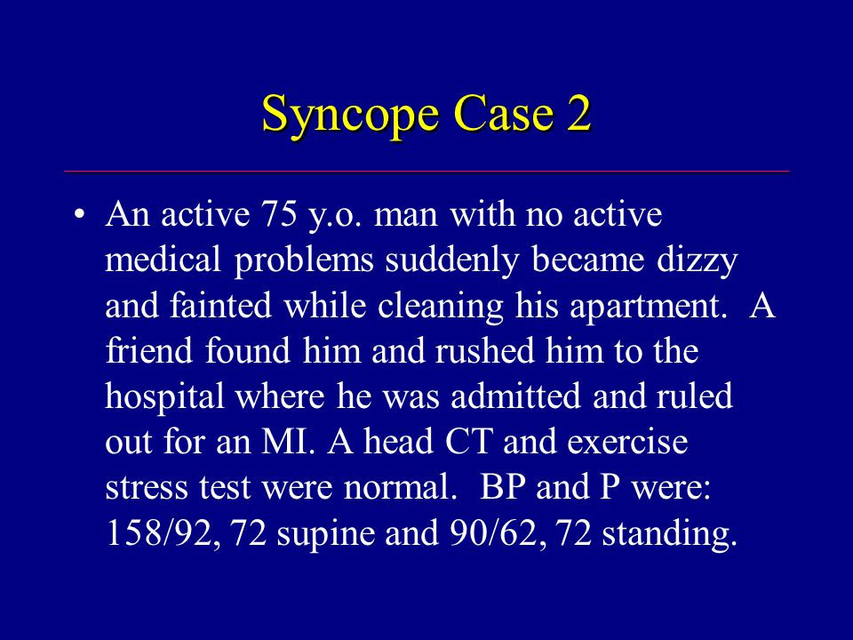 Evaluation of OH Sx: Postural dizziness, falls, or syncope; po intake; abnl.