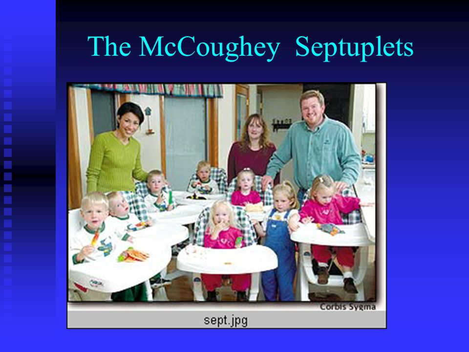 The McCoughey Septuplets