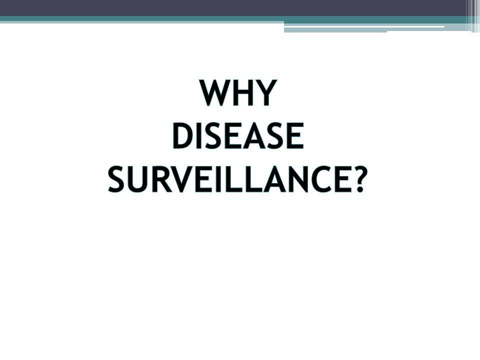 Disease surveillance is