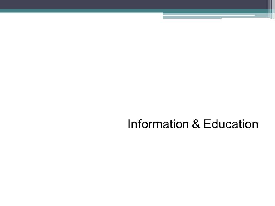Information & Education
