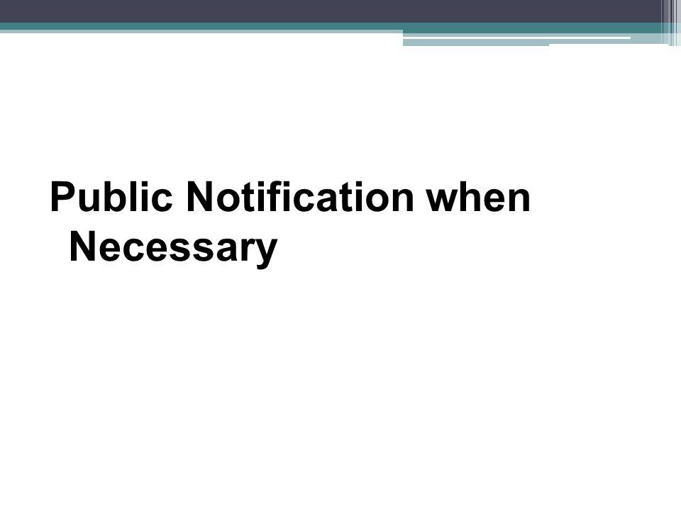 Public Notification when Necessary