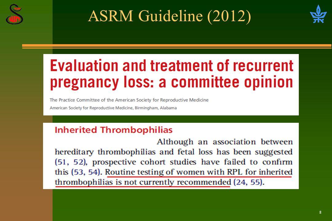 8 ASRM Guideline (2012)