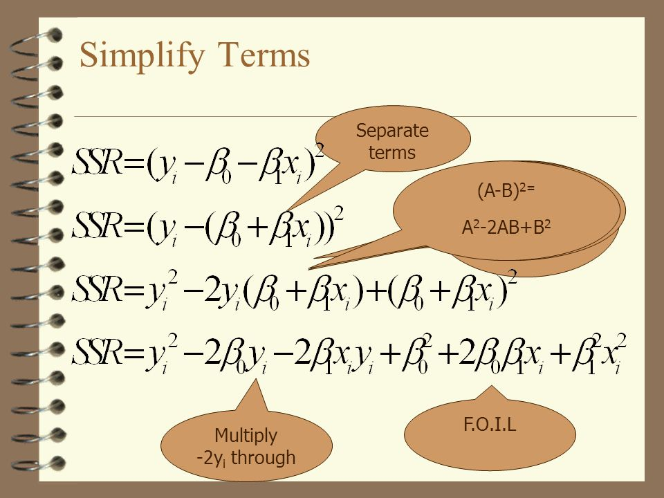 Simplify Terms Separate terms First, Outside, Inside, Last (F.O.I.L) Multiply -2y i through F.O.I.L (A-B) 2= A 2 -BA-AB+B 2 (A-B) 2= A 2 -2AB+B 2