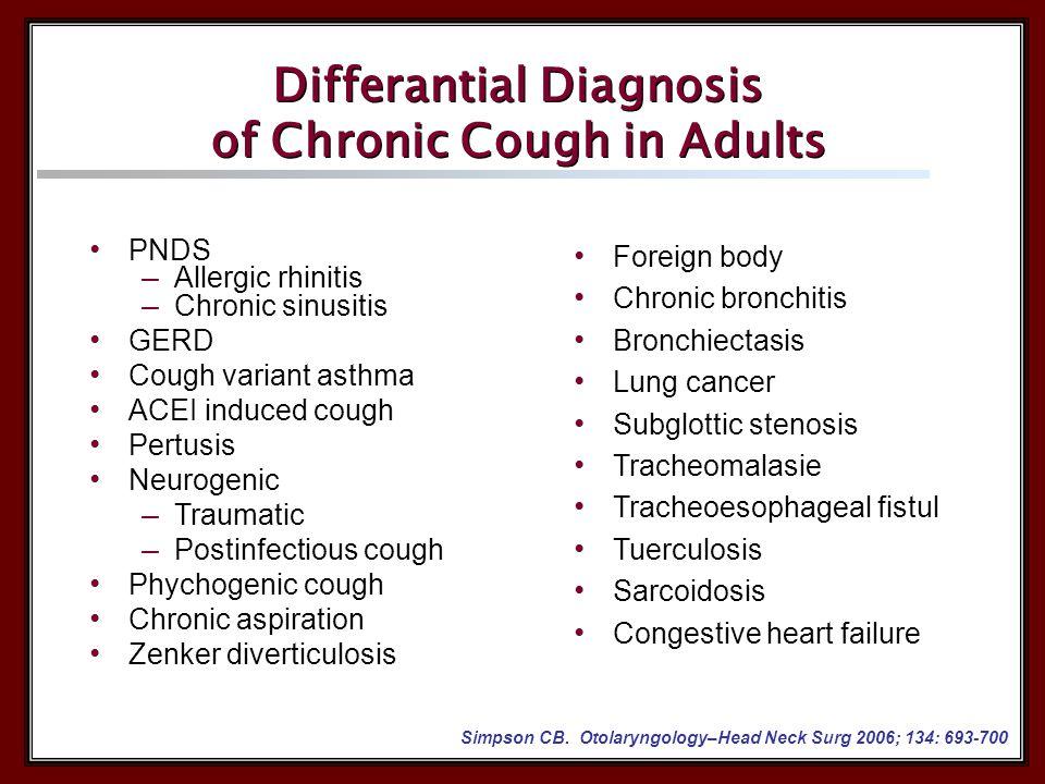 Chronic cough History,Examination, Chest X-Ray, PFT Normal Abnormal Sputum, Bronchoscopy,CT, Cardiac tests Smoking, ACEI ?, Irritants.