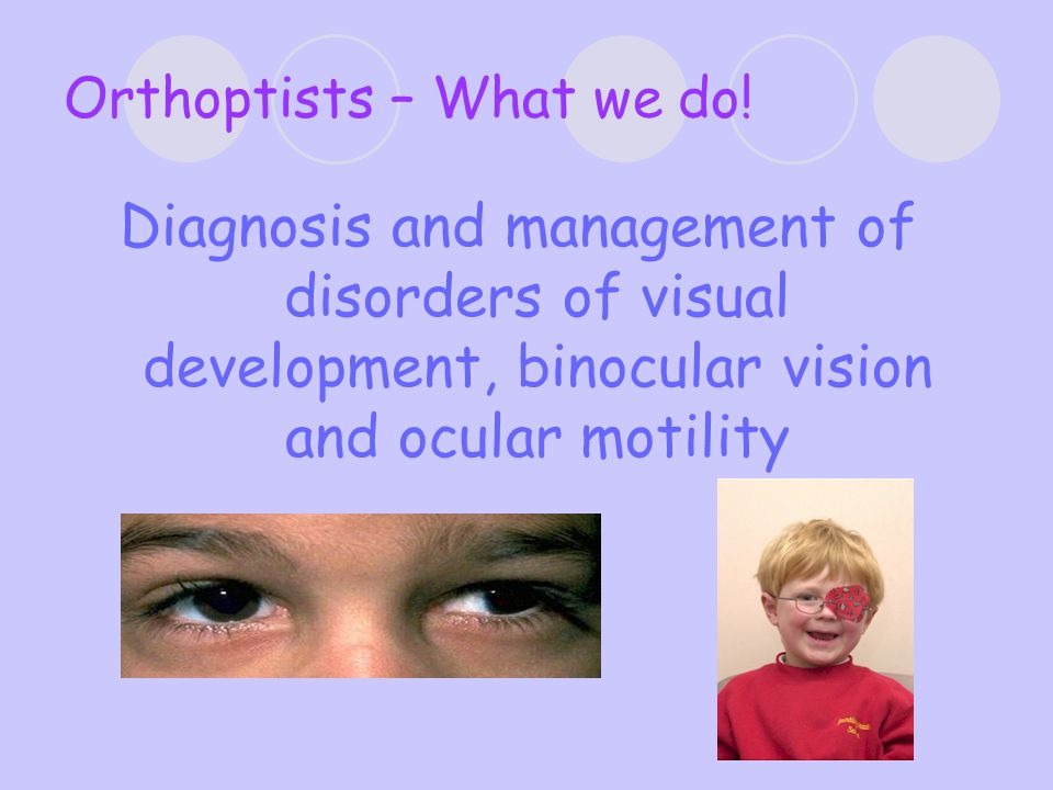 Orthoptists – What we do.