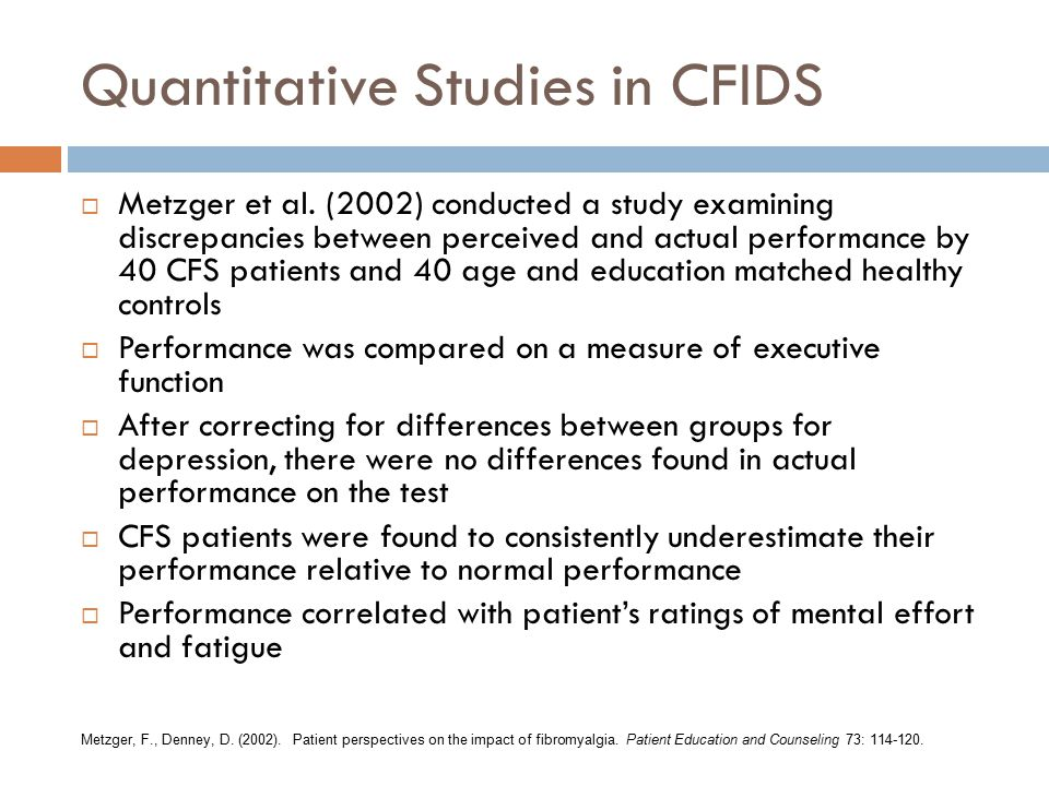 Quantitative Studies in CFIDS  Metzger et al.