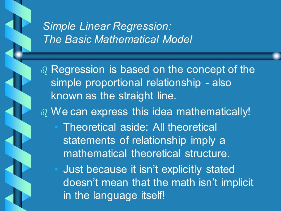 Introduction: The General Linear Model b b The General Linear Model is a phrase used to indicate a class of statistical models which include simple linear regression analysis.
