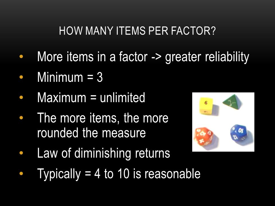HOW MANY ITEMS PER FACTOR.