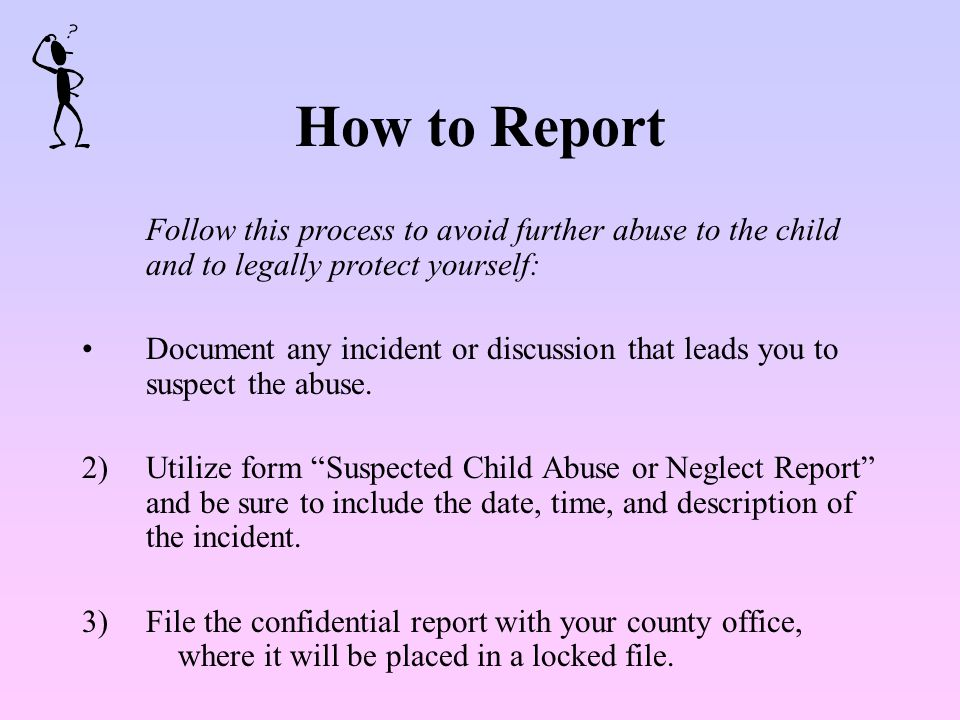 How to Respond Let the child know what you will do Be calm, don't react with disgust, etc.