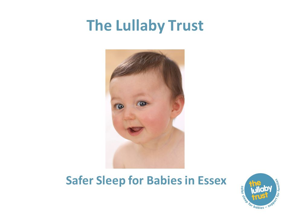 The Lullaby Trust Safer Sleep for Babies in Essex
