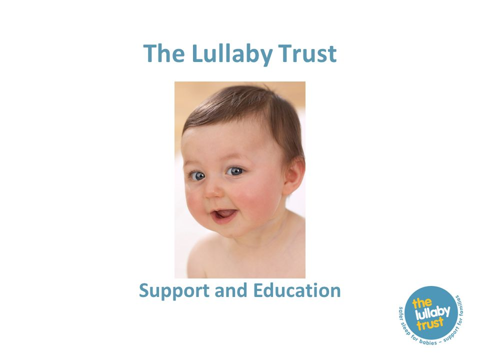 The Lullaby Trust Support and Education