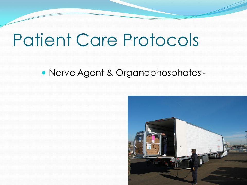 Patient Care Protocols Nerve Agent & Organophosphates -