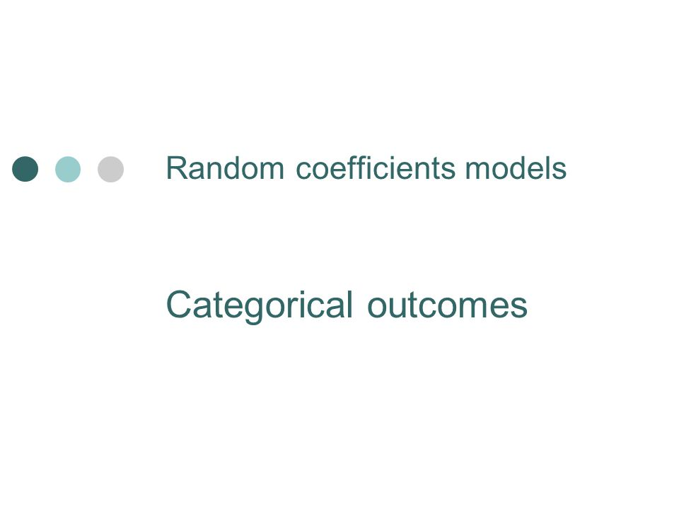 Random coefficients models Categorical outcomes