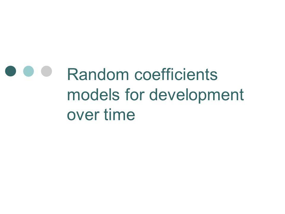 Random coefficients models for development over time