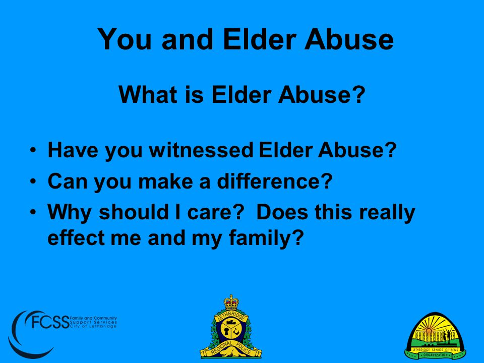 You and Elder Abuse