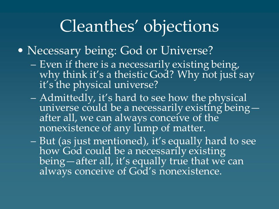 Cleanthes' objections Necessary being: God or Universe.