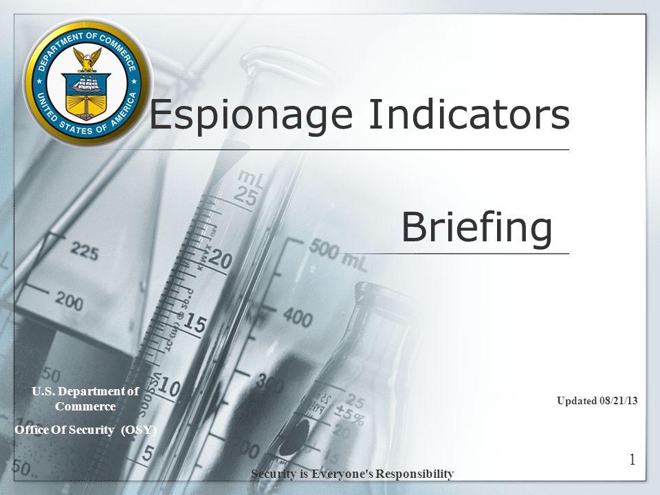 Espionage Indicators Updated 08/21/13 U.S.