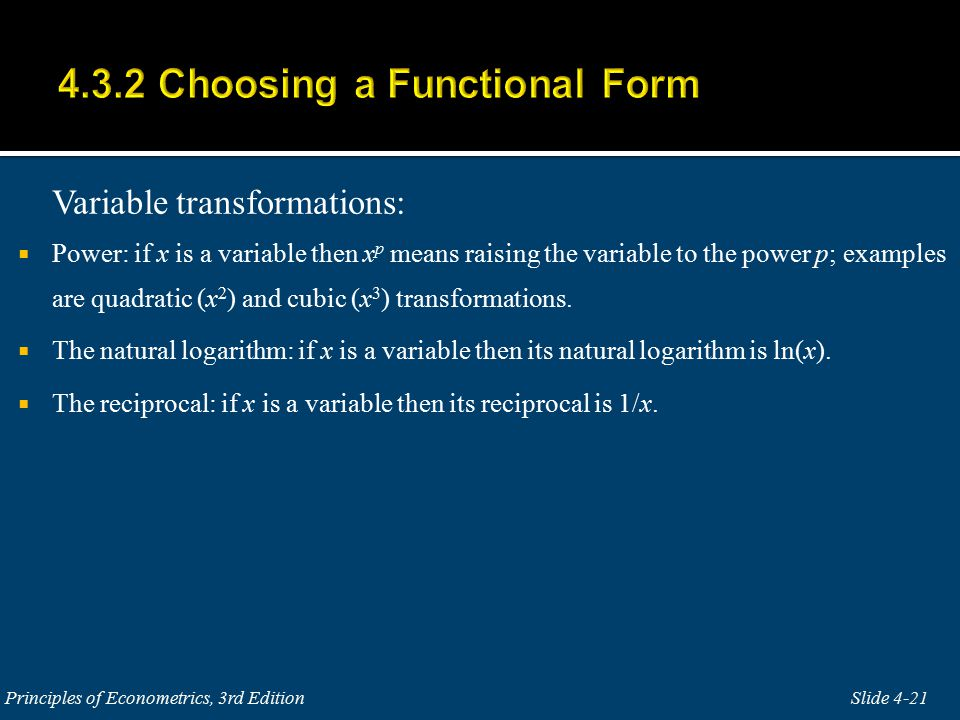 Variable transformations:  Power: if x is a variable then x p means raising the variable to the power p; examples are quadratic (x 2 ) and cubic (x 3 ) transformations.