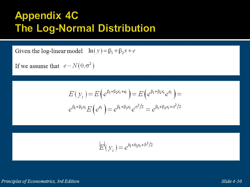 Given the log-linear model If we assume that Slide 4-50 Principles of Econometrics, 3rd Edition
