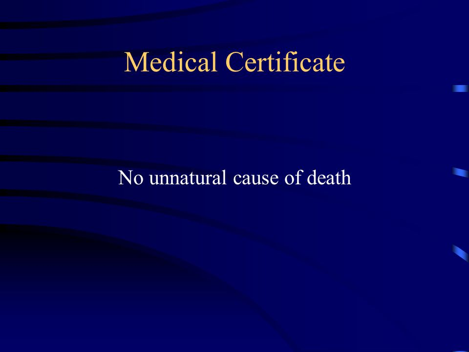 Medical Certificate No unnatural cause of death