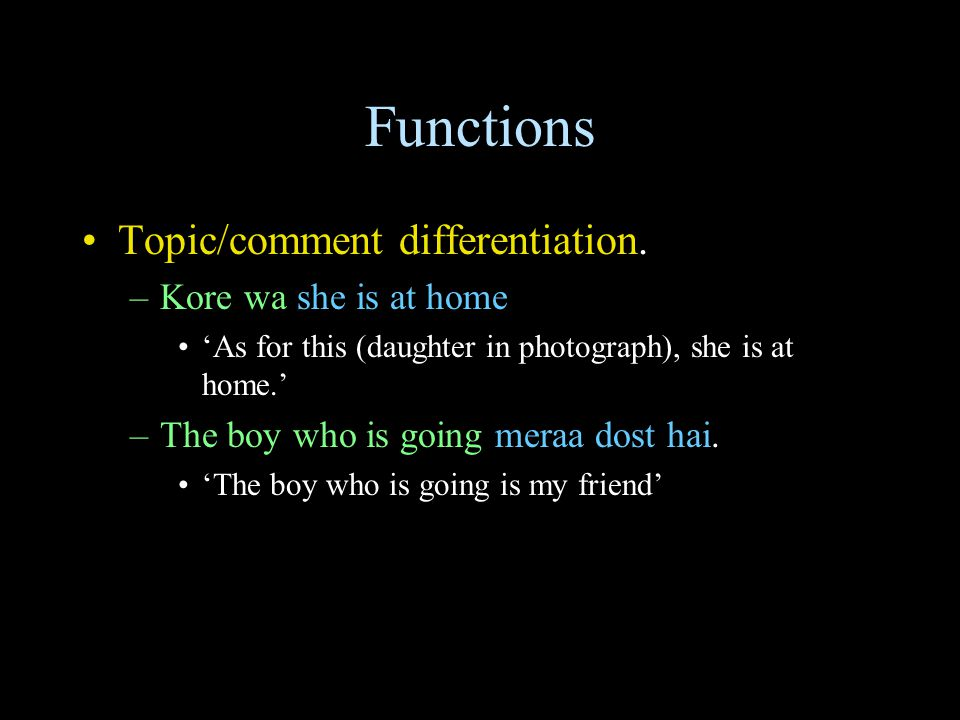 Functions Topic/comment differentiation.