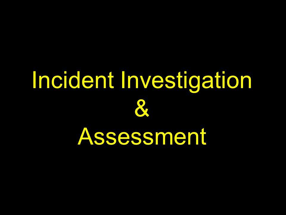 Incident Investigation & Assessment