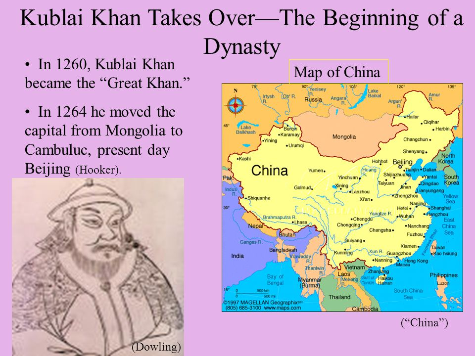 Physical Descriptions- Kublai Khan Wore long elaborate robes Had keen Mongolian features Had a long beard (Dowling)