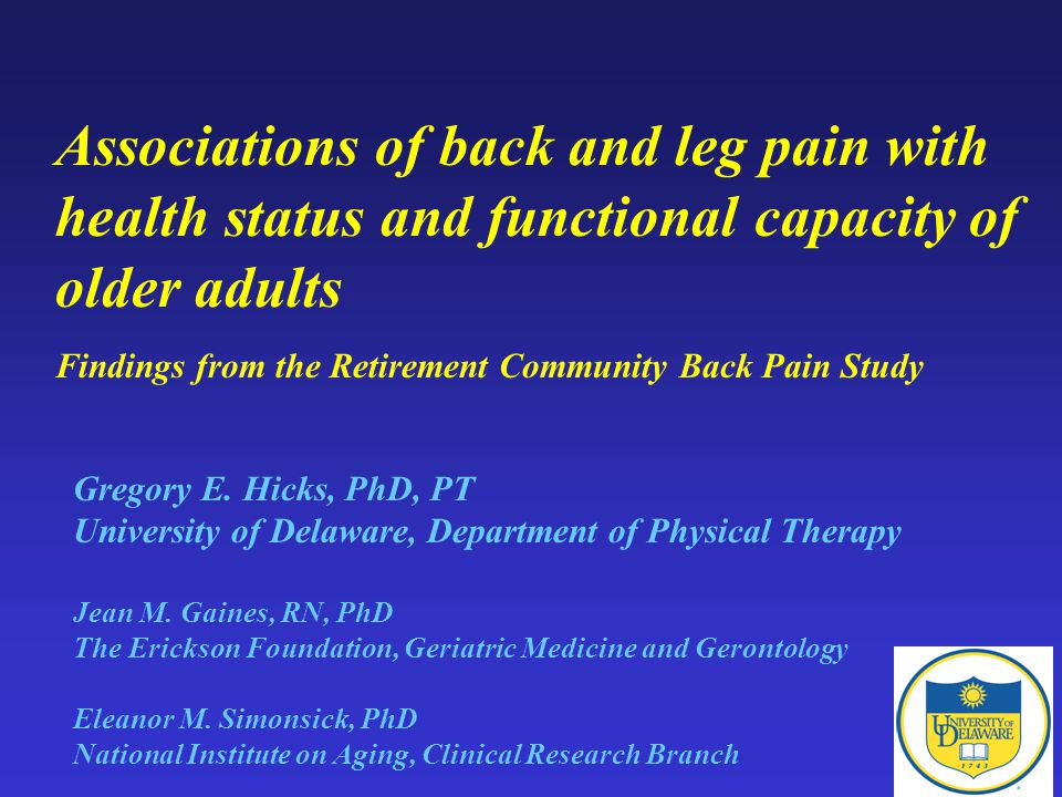 Associations of back and leg pain with health status and functional capacity of older adults Findings from the Retirement Community Back Pain Study Gregory E.