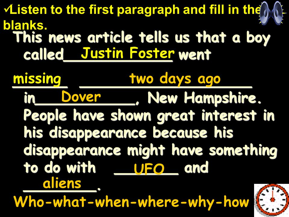 This news article tells us that a boy called____________ went ______ ___________________ in___________, New Hampshire.