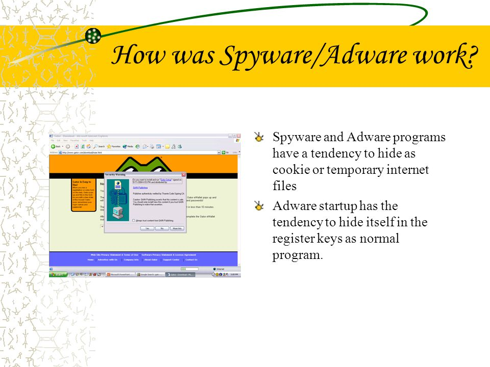 How to detect you computer has spyware or adware… Continuous popups Persistent change in your homepage.