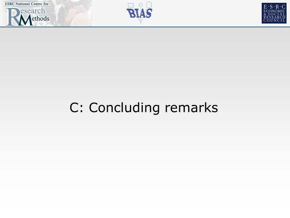 C: Concluding remarks