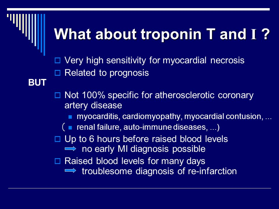 What about troponin T and I .