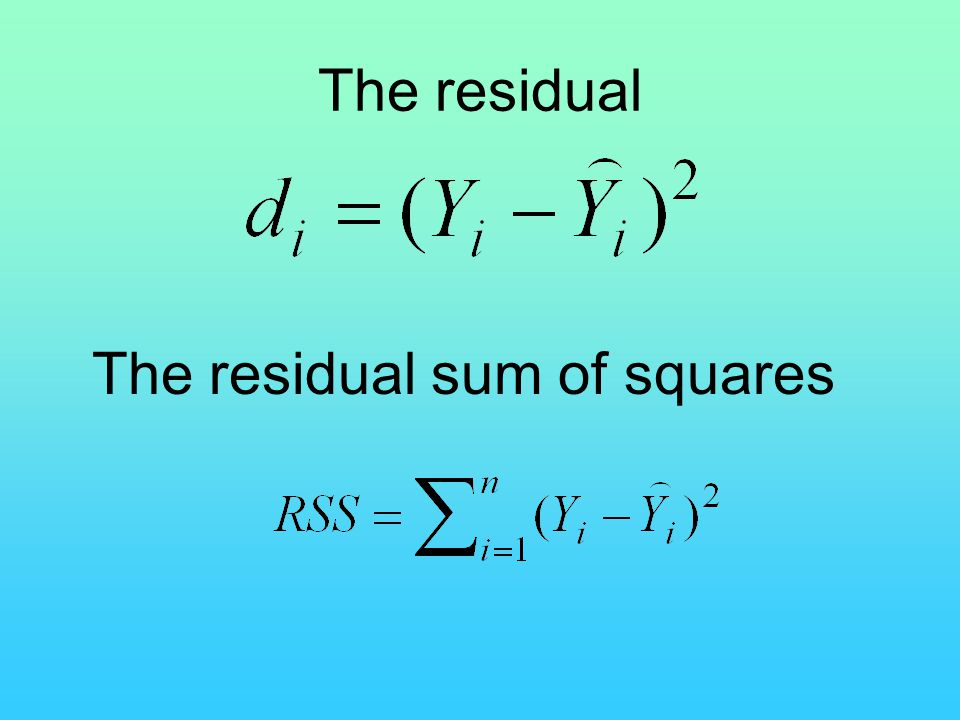 The residual The residual sum of squares
