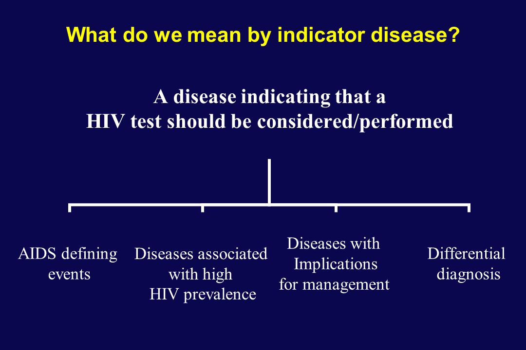 What do we mean by indicator disease.