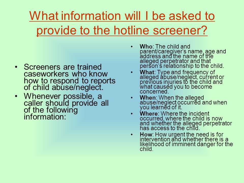 What information will I be asked to provide to the hotline screener.