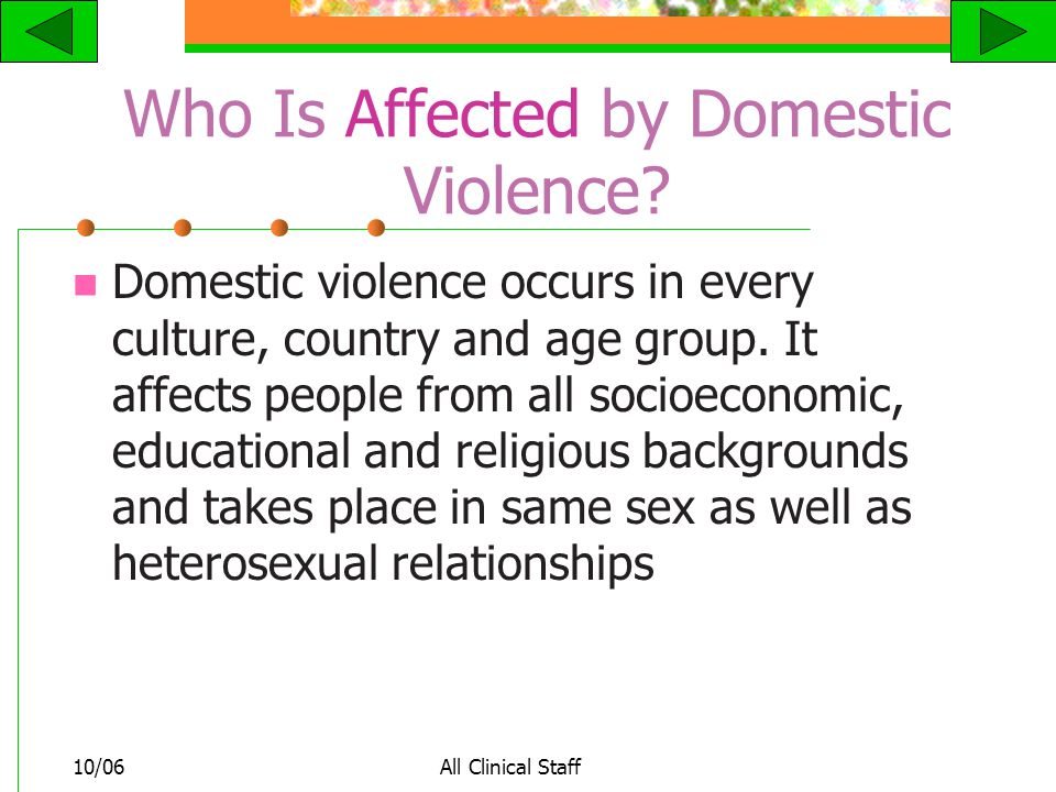 10/06All Clinical Staff Who Is Affected by Domestic Violence.