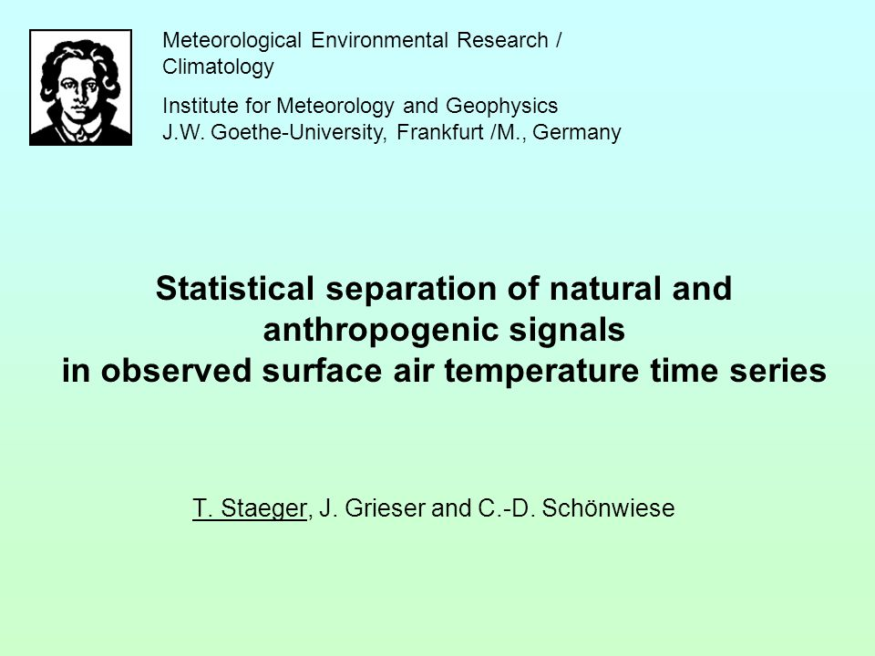 Statistical separation of natural and anthropogenic signals in observed surface air temperature time series T.