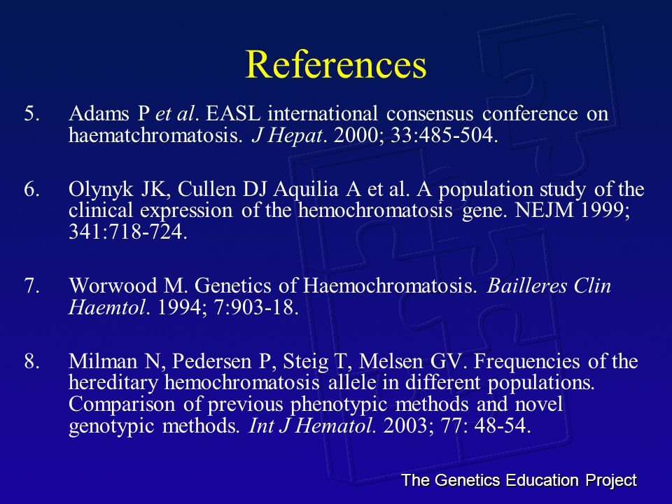 The Genetics Education Project References 5.Adams P et al.