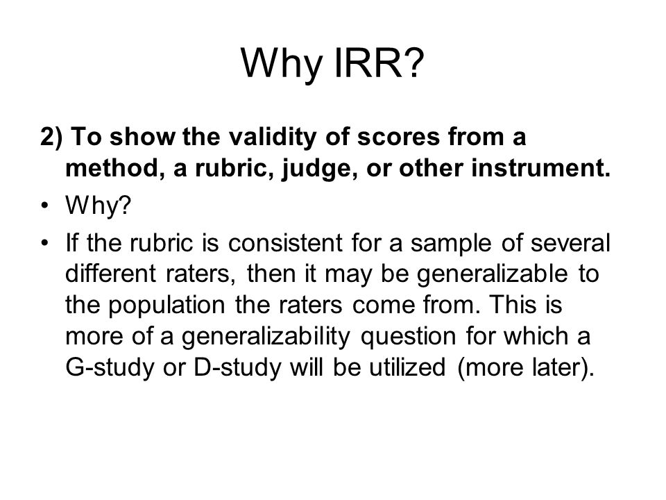 Measurement Stats Assumes that information from all the judges, whether they agree or not, is valuable information.